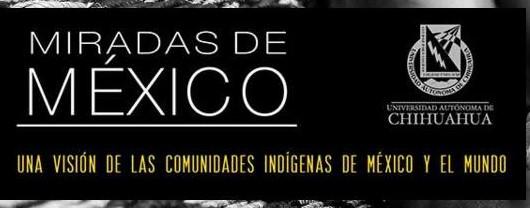 Miradas de México: La visión de Mariana Yáñez